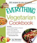 The Everything Vegetarian Cookbook