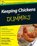 """Keeping Chickens For Dummies"" by Pammy Riggs, Kimberley Willis, Robert T. Ludlow"
