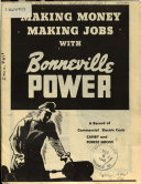 Making Money  Making Jobs with Bonneville Power