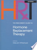 The Prescriber s Guide to Hormone Replacement Therapy