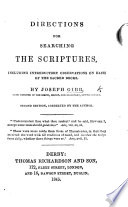 Directions for searching the Scriptures  including introductory observations on each of the sacred books     Second edition  corrected by the author Book