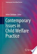 Contemporary Issues In Child Welfare Practice Book