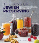 The Joys of Jewish Preserving