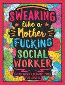 Swearing Like a Motherfucking Social Worker