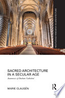 Sacred Architecture in a Secular Age