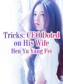 Tricks: CEO Doted on His Wife Pdf/ePub eBook