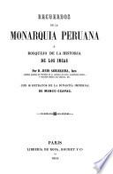 Recuerdos de la monarquía peruana, ó, Bosquejo de la historia de los incas