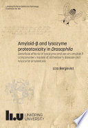 Amyloid   and lysozyme proteotoxicity in Drosophila