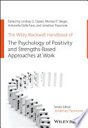 The Wiley Blackwell Handbook of the Psychology of Positivity and Strengths Based Approaches at Work