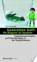 Generation Golf: Die Diagnose als Symptom