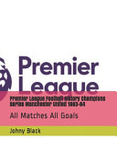Premier League Football History Champions Series Manchester United 1993 94