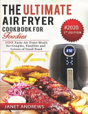 The Ultimate Air Fryer Cookbook For Foodies Book PDF
