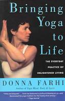 Bringing Yoga to Life Book