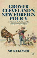 Grover Cleveland's New Foreign Policy [Pdf/ePub] eBook