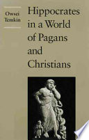 Hippocrates In A World Of Pagans And Christians