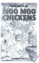 The Attack of the Moo Moo Chickens