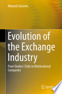 Evolution of the Exchange Industry Book
