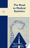 The Road to Medical Statistics