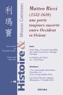Pdf Histoire et Missions Chrétiennes N-018. Matteo Ricci (1552-1610). Une porte toujours ouverte entre Occident et Orient Telecharger
