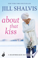 About That Kiss: Heartbreaker Bay
