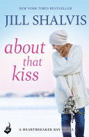 About That Kiss Heartbreaker Bay PDF