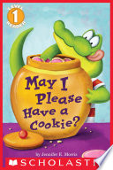 May I Please Have a Cookie   Scholastic Reader  Level 1  Book