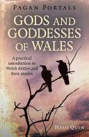 Pagan Portals   Gods and Goddesses of Wales