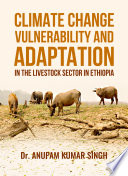 Climate Change Vulnerability And Adaptation In The Livestock Sector In Ethiopia Book PDF