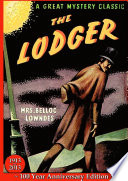 Read Online The Lodger - 100 Year Anniversary Edition For Free