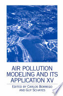Air Pollution Modeling and its Application XV Book