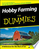 """Hobby Farming For Dummies"" by Theresa A. Husarik"