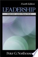"""Leadership: Theory and Practice"" by Peter G. Northouse"