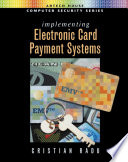 Implementing Electronic Card Payment Systems