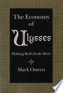 The Economy of Ulysses