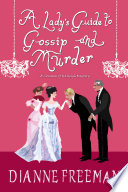 Read Online A Lady's Guide to Gossip and Murder Epub