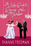 Pdf A Lady's Guide to Gossip and Murder Telecharger
