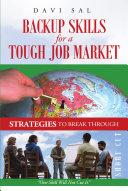 Backup Skills for a Tough Job Market