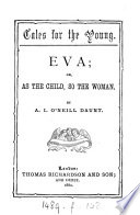 Eva; or, As the child, so the woman