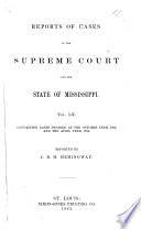 Cases Argued and Decided in the Supreme Court of Mississippi ...