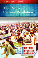 The 1960s Cultural Revolution  A Reference Guide  2nd Edition Book PDF