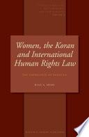 Women, the Koran and International Human Rights Law
