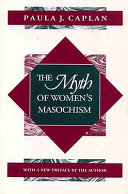 The Myth of Women s Masochism Book