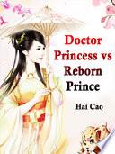 Doctor Princess vs Reborn Prince