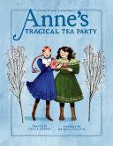 Anne s Tragical Tea Party