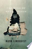 Read Online The King of Methlehem For Free