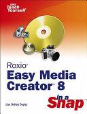 Pdf Roxio Easy Media Creator 8 in a Snap