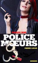 Pdf Police des moeurs no101 Paradis noir Telecharger
