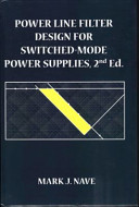 Power Line Filter Design for Switched Mode Power Supplies  2nd Edition