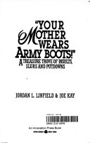 Your Mother Wears Army Boots