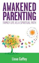 Awakened Parenting